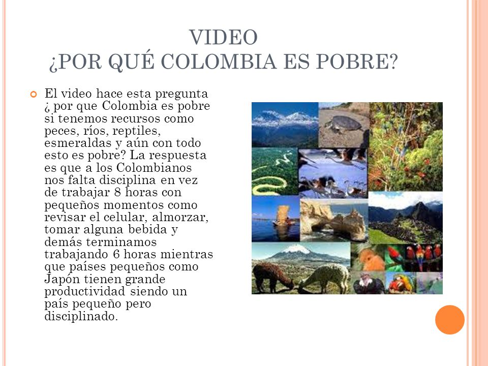 VIDEO ¿POR QUÉ COLOMBIA ES POBRE.