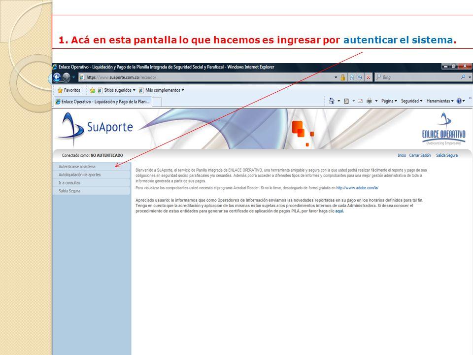 Ingresar a la página web www.enlaceoperativo.com, la que nos lleva a esta pantalla. Clic en: www.enlaceoperativo.com