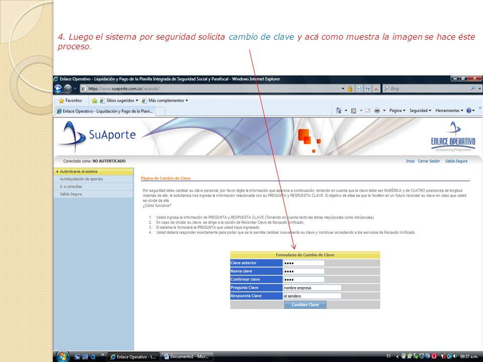 3. Al solicitar la clave el sistema nos confirma si el proceso se hizo o no con éxito y por defecto envía una clave como se ve en la imagen.