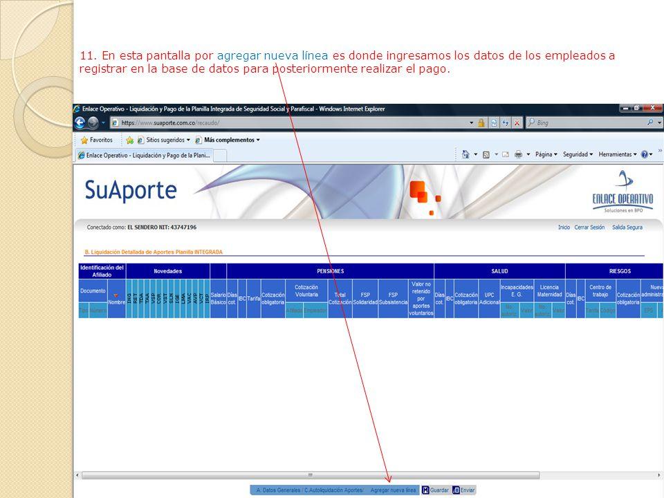 10. Acá en esta pantalla podemos corroborar los datos de la empresa confirmando la ARP, CAJA DE COMPENSACIÓN Y EL N° de trabajadores, para así solicit