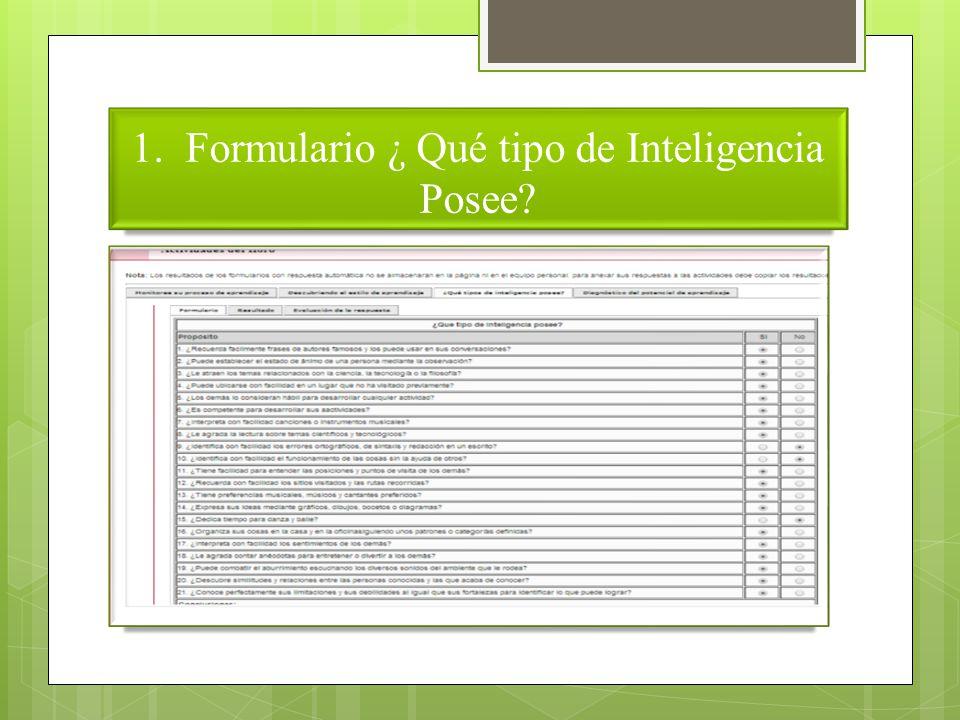 1. Formulario ¿ Qué tipo de Inteligencia Posee?