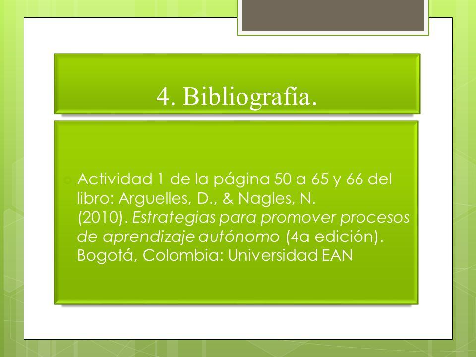 Actividad 1 de la página 50 a 65 y 66 del libro: Arguelles, D., & Nagles, N.