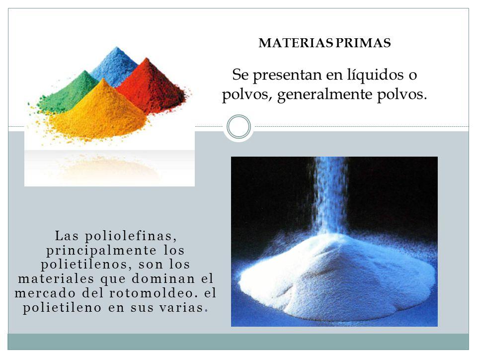 Las poliolefinas, principalmente los polietilenos, son los materiales que dominan el mercado del rotomoldeo. el polietileno en sus varias. MATERIAS PR