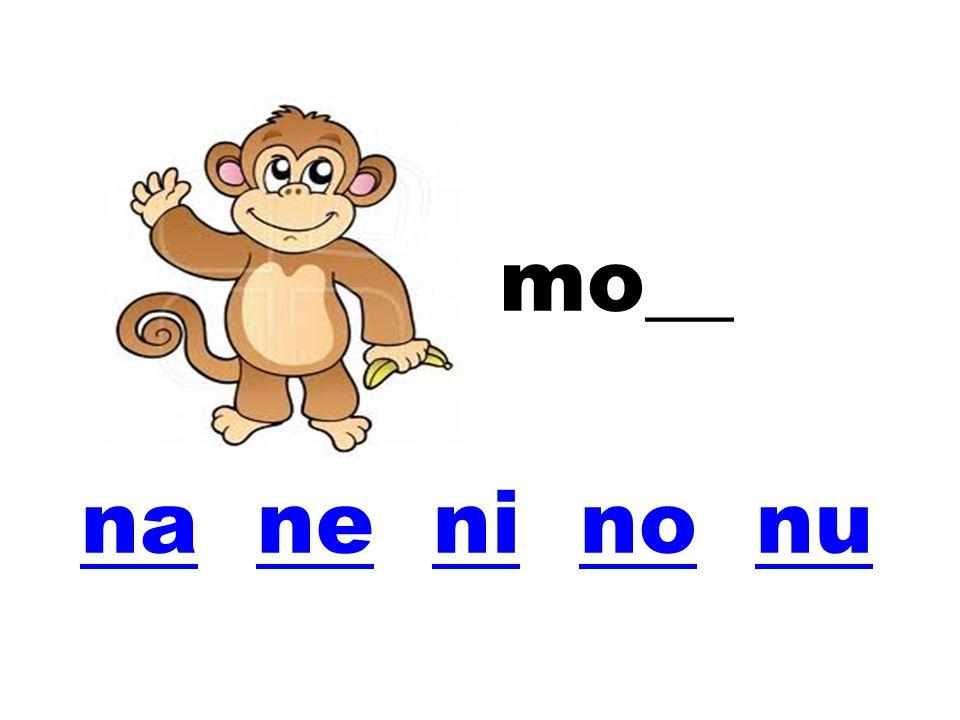 mo__ nana ne ni no nuneninonu