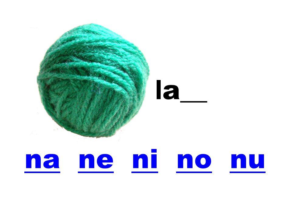 nana ne ni no nuneninonu la__