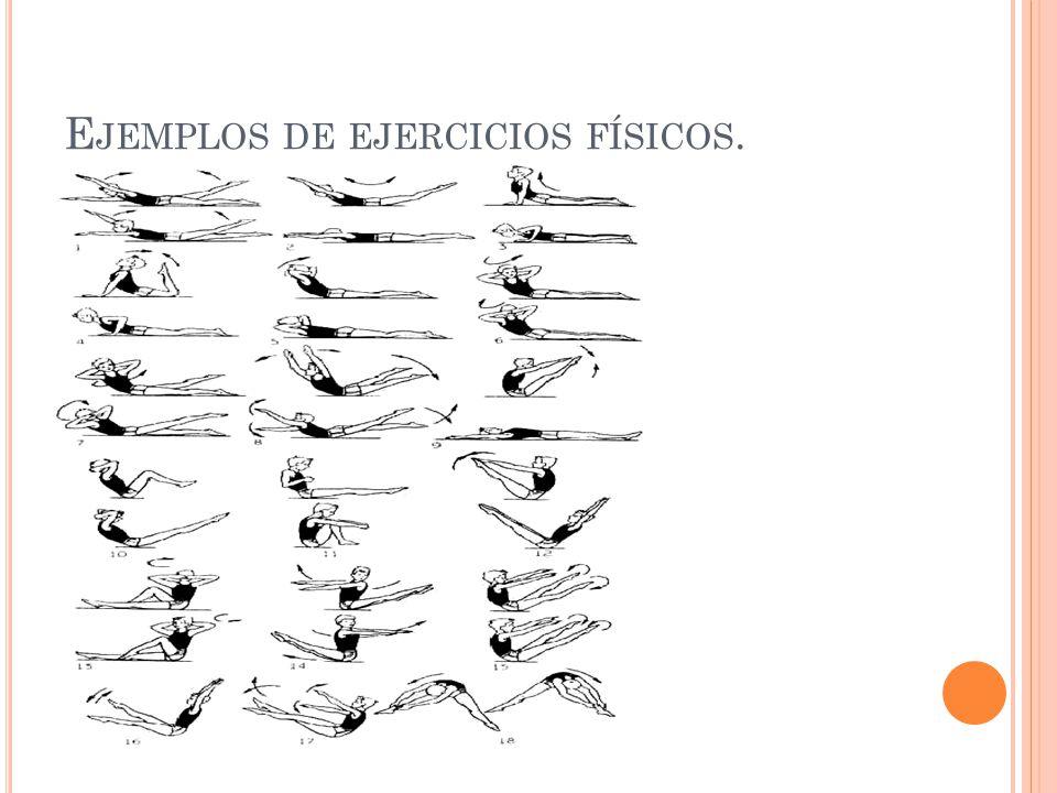 E JEMPLOS DE EJERCICIOS FÍSICOS.
