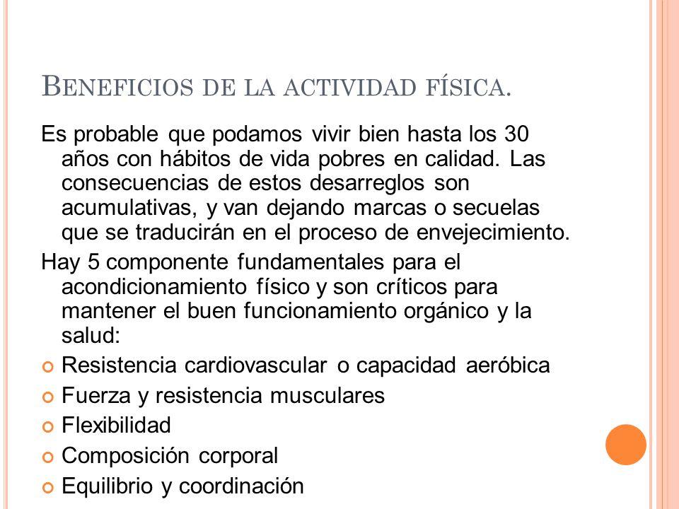 B ENEFICIOS DE LA ACTIVIDAD FÍSICA.