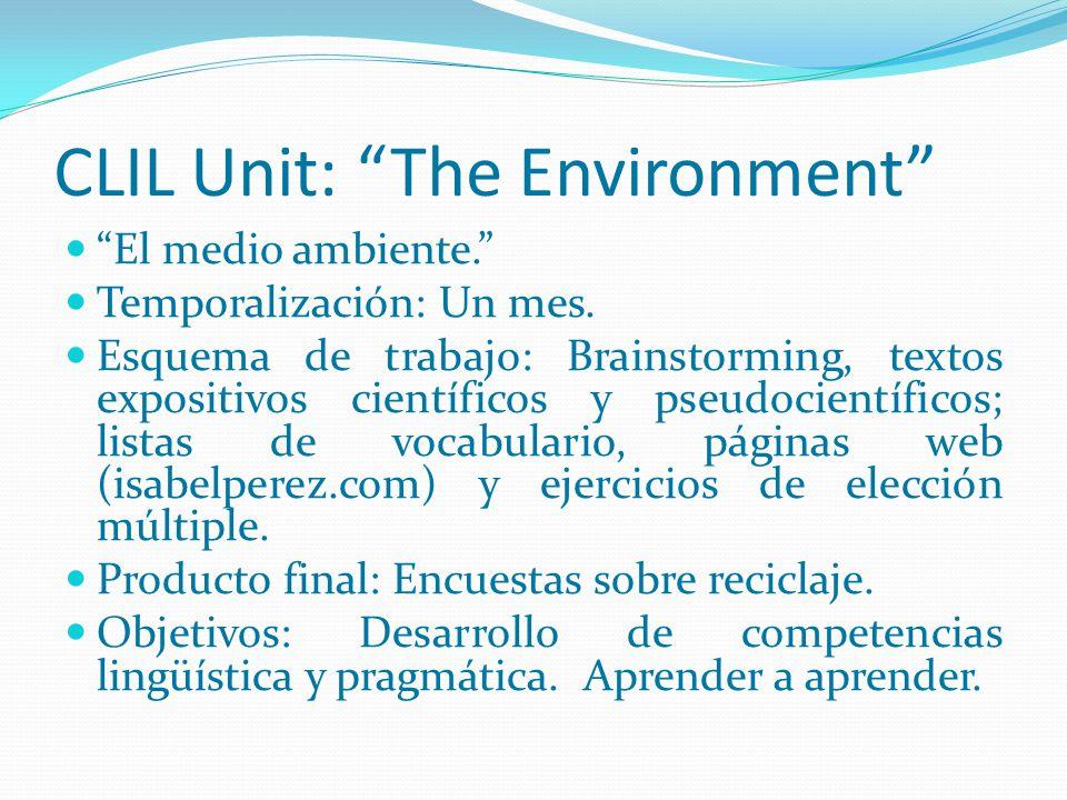 Conclusiones El planteamiento de la unidad CLIL fue, en principio, atractivo para el alumnado.