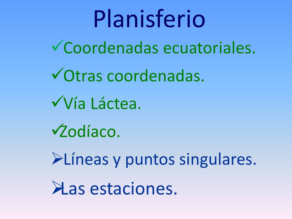 Planisferio Coordenadas ecuatoriales.Otras coordenadas.