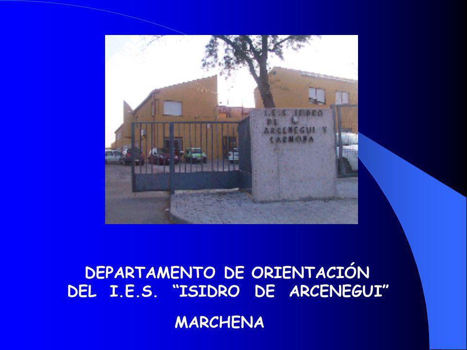 DEPARTAMENTO DE ORIENTACIÓN DEL I.E.S. ISIDRO DE ARCENEGUI MARCHENA