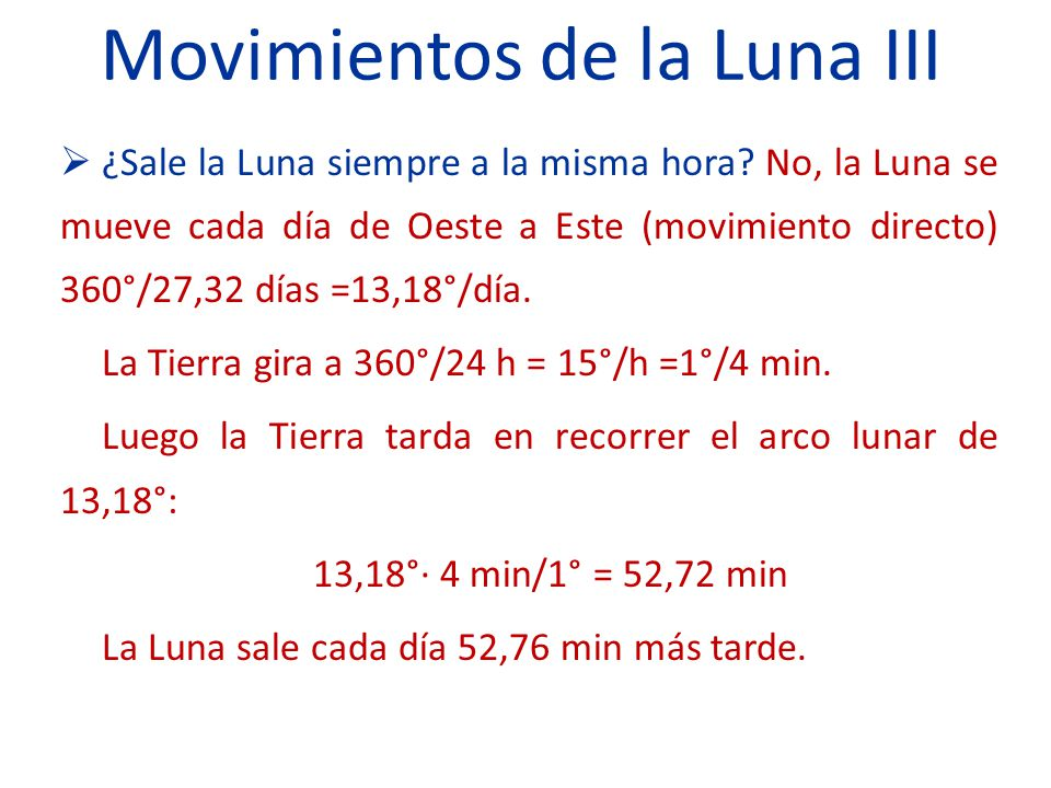 Movimientos de la Luna III ¿Sale la Luna siempre a la misma hora.