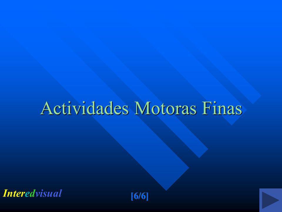 Actividades Motoras Finas Interedvisual
