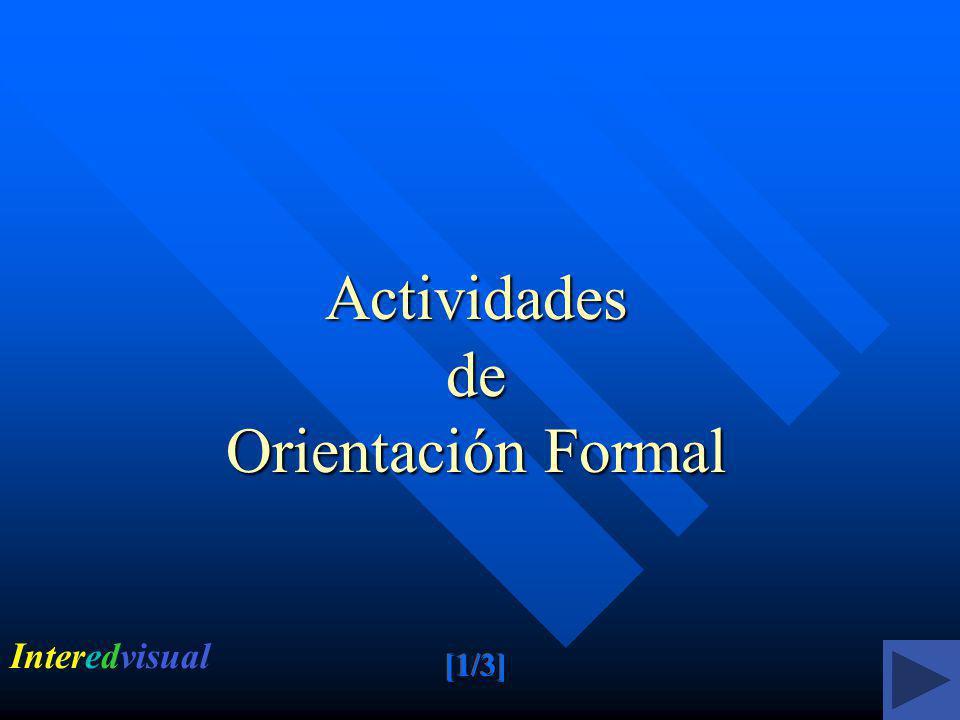 Actividades de Orientación Formal Interedvisual
