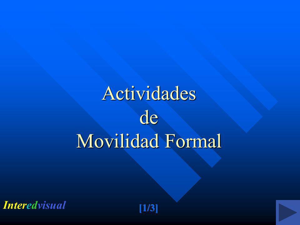 Actividades de Movilidad Formal Interedvisual