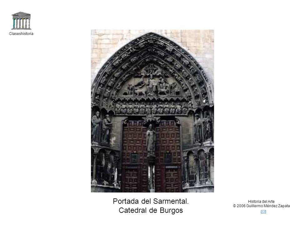 Claseshistoria Historia del Arte © 2006 Guillermo Méndez Zapata Portada del Sarmental. Catedral de Burgos