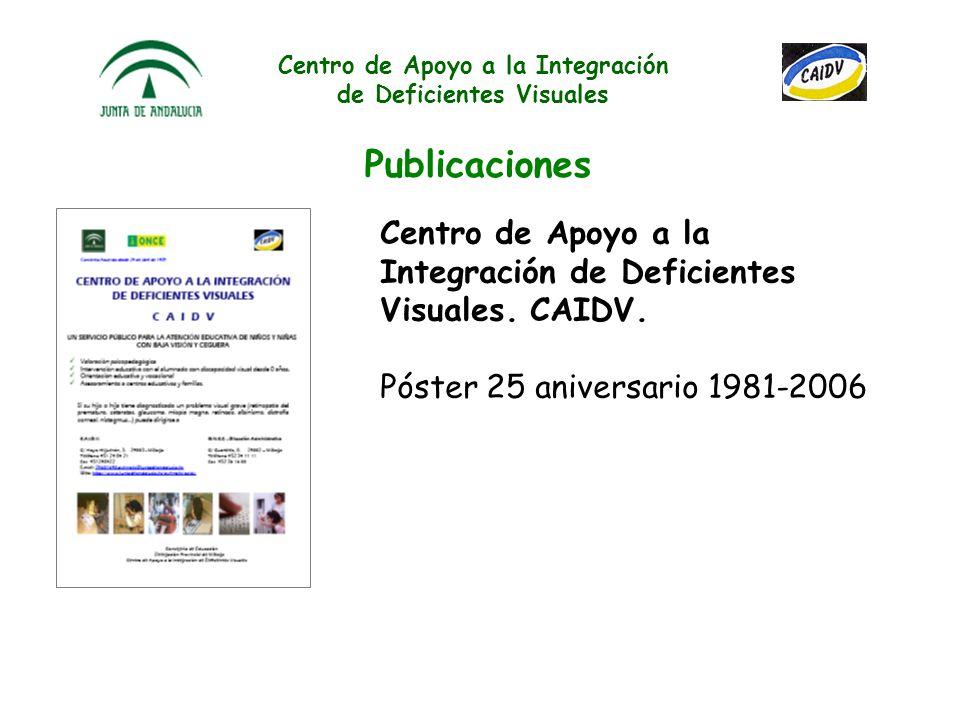 Centro de Apoyo a la Integración de Deficientes Visuales Publicaciones BUENO, M. (Coord.). (2005): I Congreso Virtual INTEREDVISUAL sobre Intervención