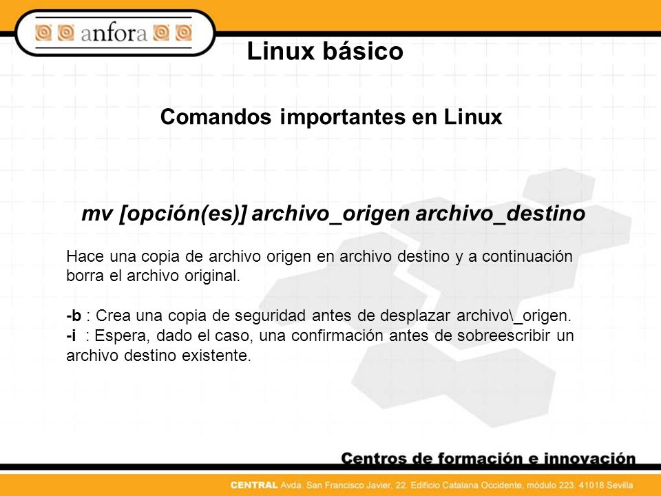 Linux básico Comandos importantes en Linux cat [opcion(es)] archivo(s) Con el comando cat se ve el contenido del archivo elegido sin interrupciones.