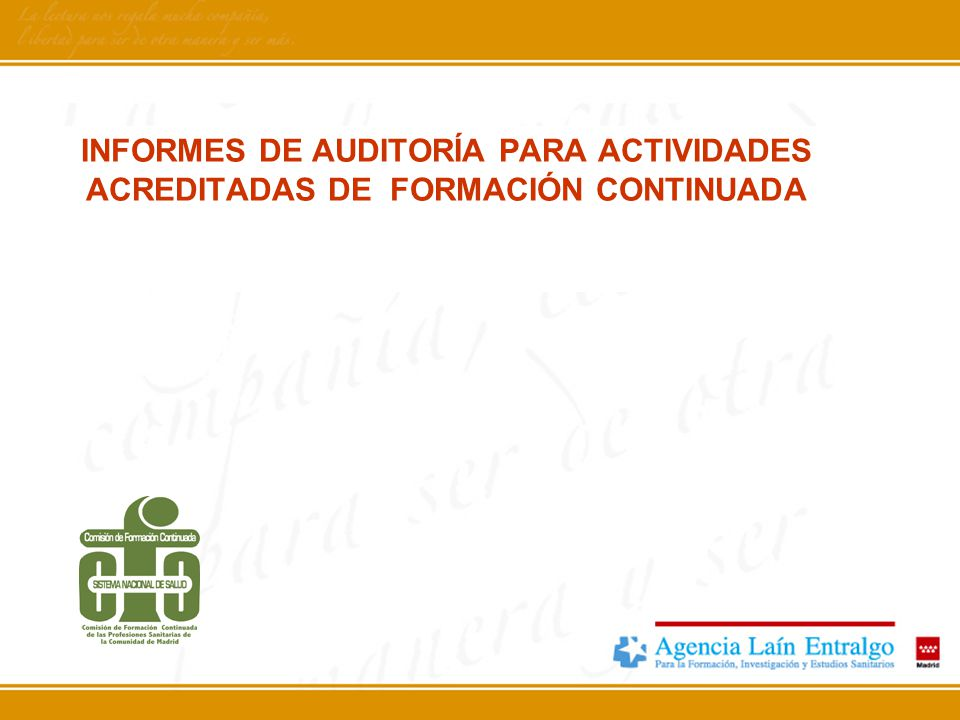 INFORMES DE AUDITORÍA PARA ACTIVIDADES ACREDITADAS DE FORMACIÓN CONTINUADA