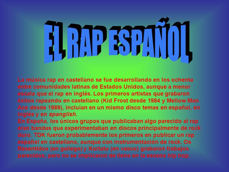 La música rap en castellano se fue desarrollando en los ochenta entre comunidades latinas de Estados Unidos, aunque a menor escala que el rap en inglés.