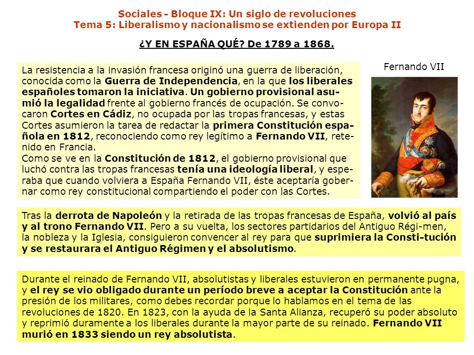 Sociales - Bloque IX: Un siglo de revoluciones Tema 5: Liberalismo y nacionalismo se extienden por Europa II ¿Y EN ESPAÑA QUÉ? De 1789 a 1868. La resi
