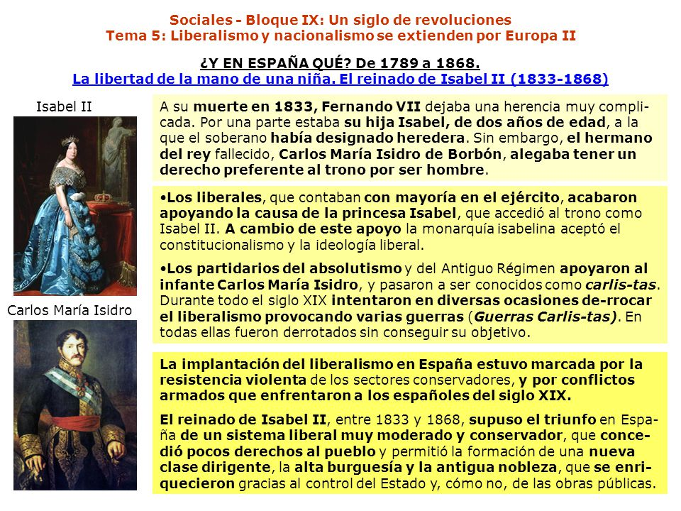 Sociales - Bloque IX: Un siglo de revoluciones Tema 5: Liberalismo y nacionalismo se extienden por Europa II ¿Y EN ESPAÑA QUÉ? De 1789 a 1868. La libe