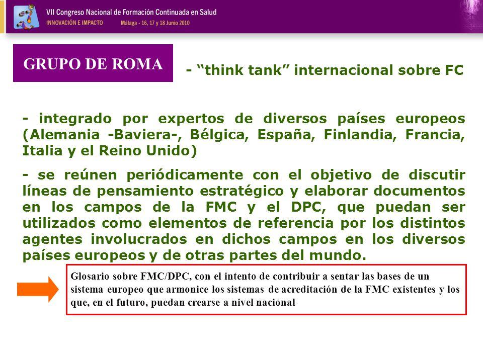 - think tank internacional sobre FC - integrado por expertos de diversos países europeos (Alemania -Baviera-, Bélgica, España, Finlandia, Francia, Ita