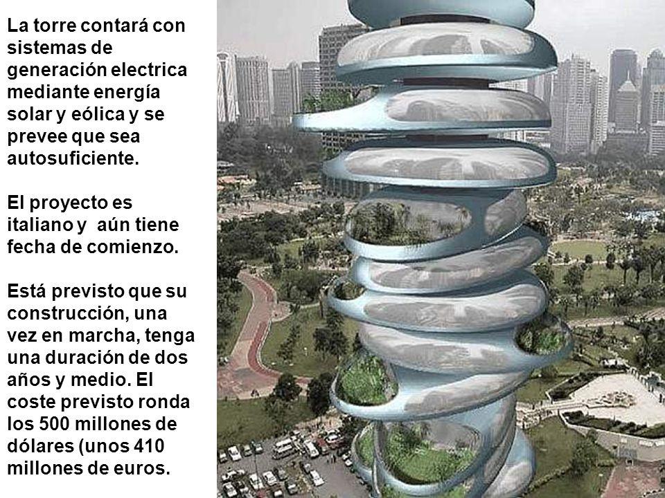 La torre contará con sistemas de generación electrica mediante energía solar y eólica y se prevee que sea autosuficiente. El proyecto es italiano y aú
