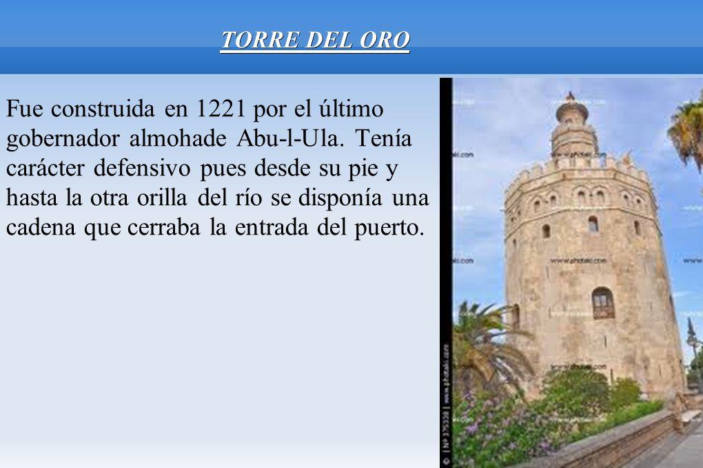 Fue construida en 1221 por el último gobernador almohade Abu-l-Ula. Tenía carácter defensivo pues desde su pie y hasta la otra orilla del río se dispo