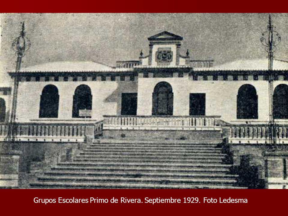 Grupos Escolares Primo de Rivera. Septiembre 1929. Foto Ledesma