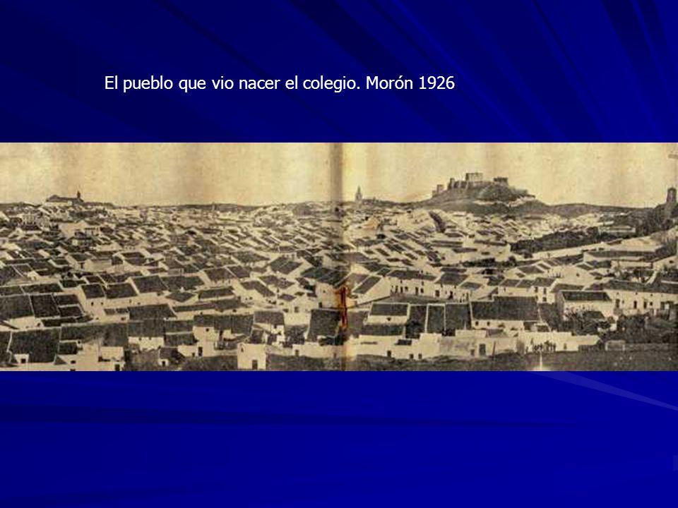 El pueblo que vio nacer el colegio. Morón 1926