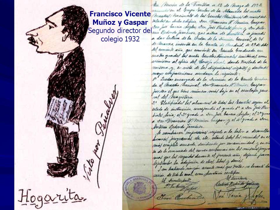 Francisco Vicente Muñoz y Gaspar Segundo director del colegio 1932