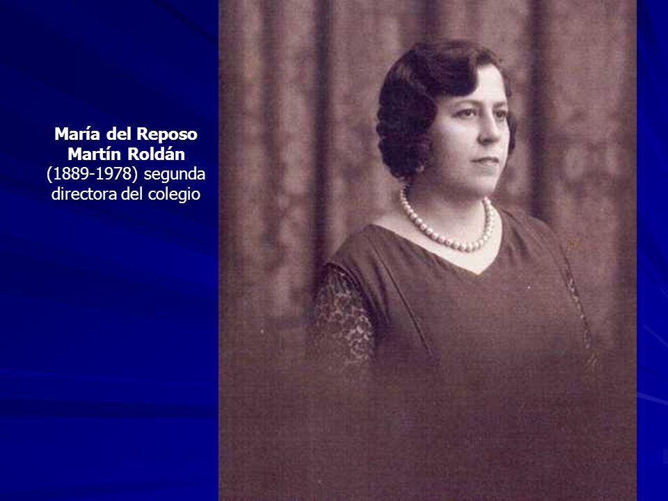 María del Reposo Martín Roldán (1889-1978) segunda directora del colegio
