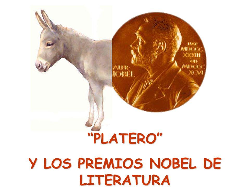 PLATERO Y LOS PREMIOS NOBEL DE LITERATURA
