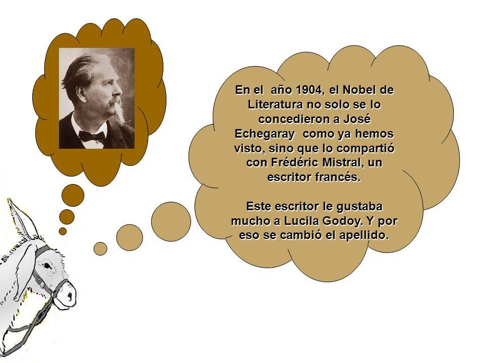 En el año 1904, el Nobel de Literatura no solo se lo concedieron a José Echegaray como ya hemos visto, sino que lo compartió con Frédéric Mistral, un escritor francés.