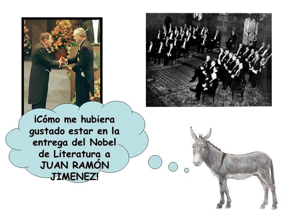 ¡Cómo me hubiera gustado estar en la entrega del Nobel de Literatura a JUAN RAMÓN JIMENEZ!