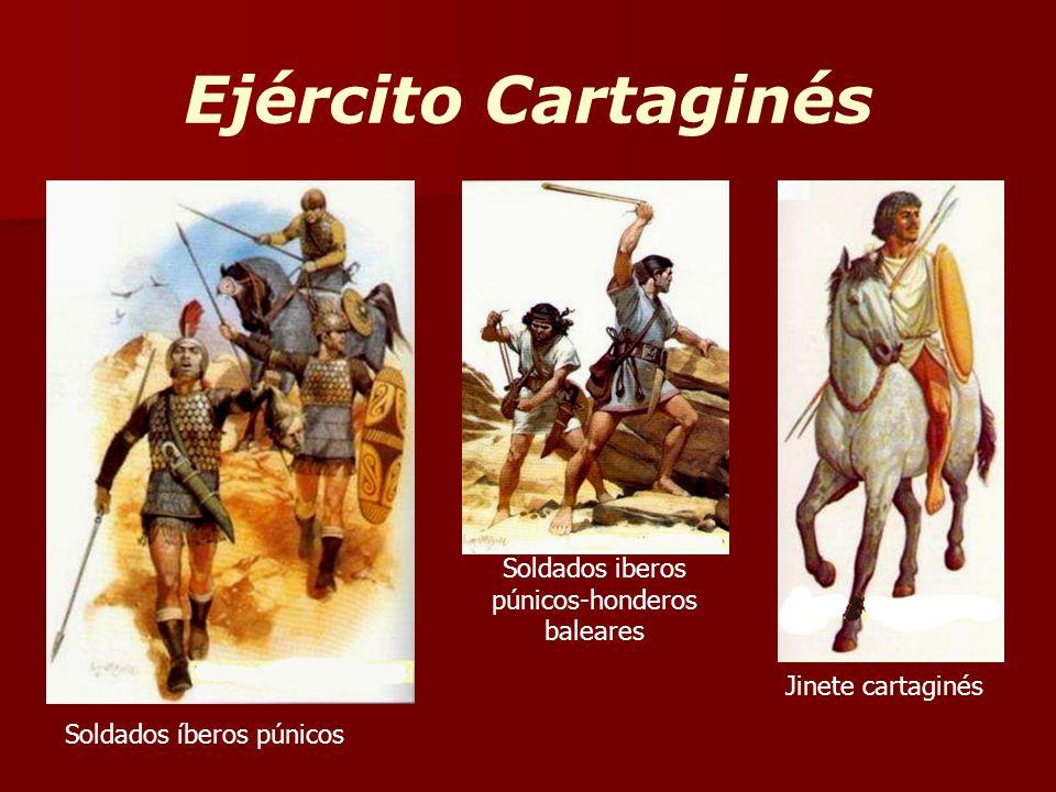 Ejército Cartaginés Soldados íberos púnicos Soldados iberos púnicos-honderos baleares Jinete cartaginés