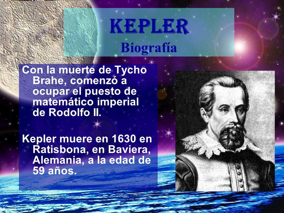 Con la muerte de Tycho Brahe, comenzó a ocupar el puesto de matemático imperial de Rodolfo II. Kepler muere en 1630 en Ratisbona, en Baviera, Alemania