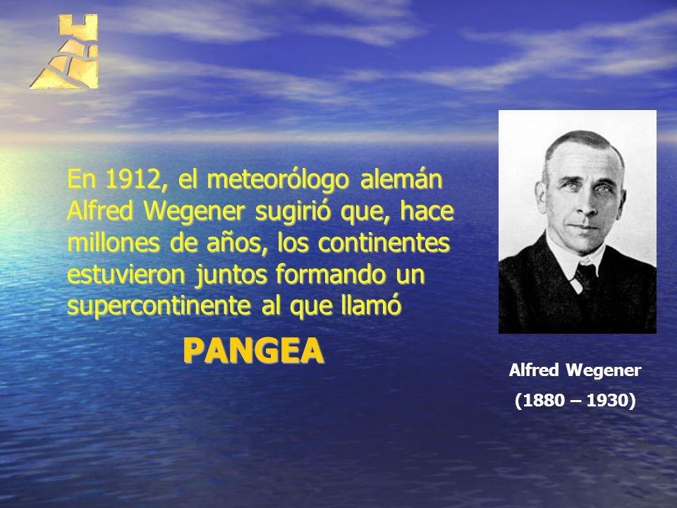 En 1912, el meteorólogo alemán Alfred Wegener sugirió que, hace millones de años, los continentes estuvieron juntos formando un supercontinente al que