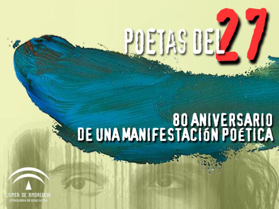 objetivo Potenciar el acercamiento a la lectura y a la creación literaria a través de la figura y la obra de los autores y autoras que integran el Grupo Poético del 27.