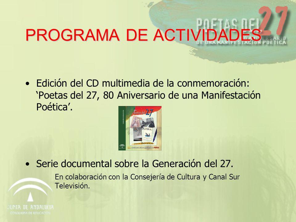 PROGRAMA DE ACTIVIDADES JORNADAS y ENCUENTROS La Generación Poética del 27.