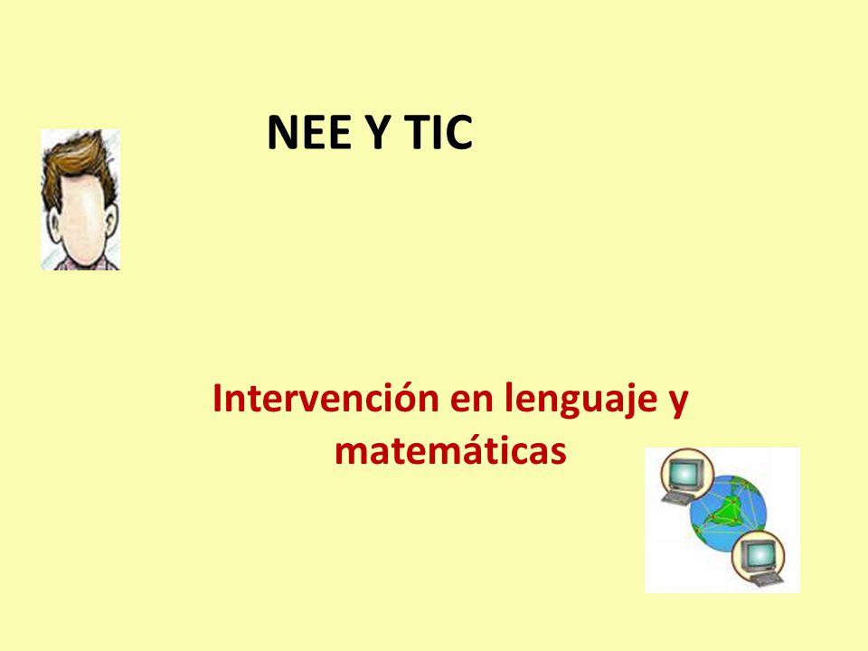NEE Y TIC Intervención en lenguaje y matemáticas