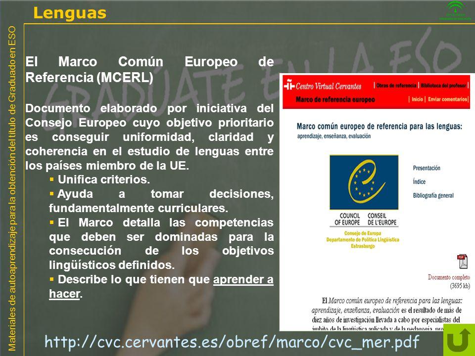 Materiales de autoaprendizaje para la obtención del título de Graduado en ESO El Marco Común Europeo de Referencia (MCERL) Documento elaborado por ini