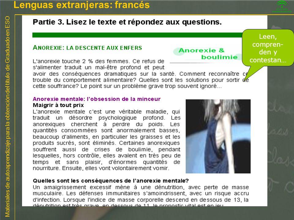 Materiales de autoaprendizaje para la obtención del título de Graduado en ESO Leen, compren- den y contestan… Lenguas extranjeras: francés