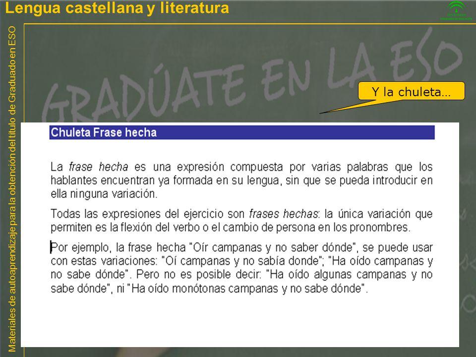 Materiales de autoaprendizaje para la obtención del título de Graduado en ESO Y la chuleta… Lengua castellana y literatura