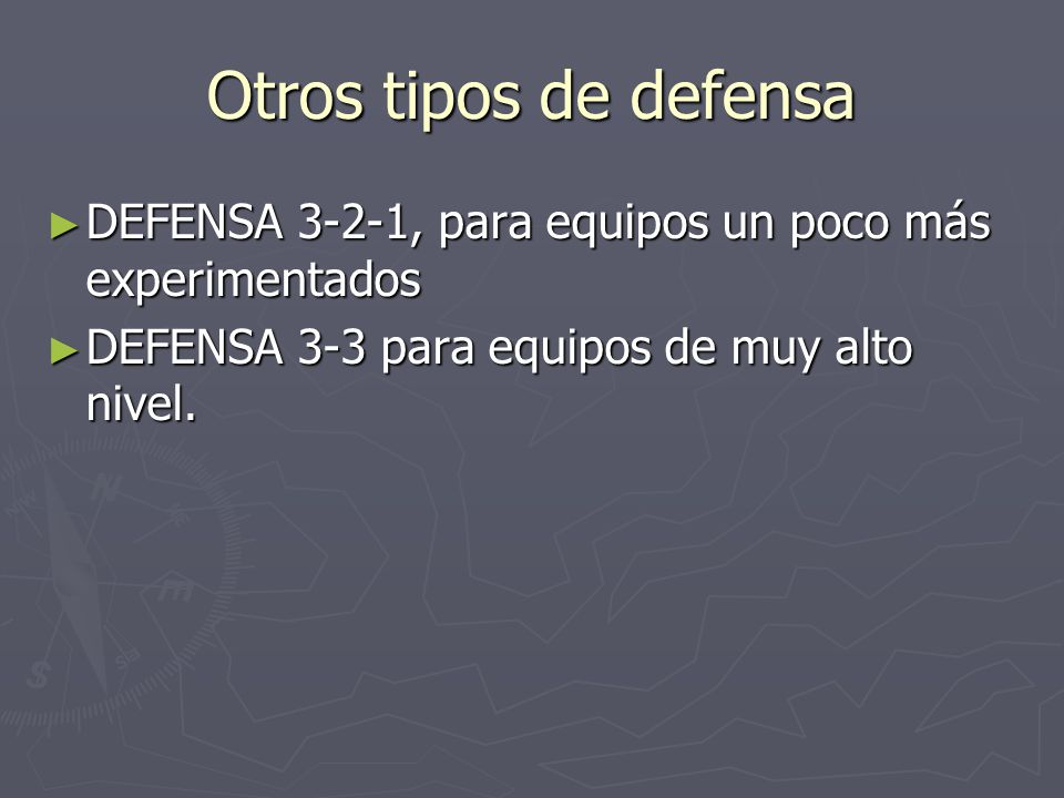 Otros tipos de defensa DEFENSA 3-2-1, para equipos un poco más experimentados DEFENSA 3-2-1, para equipos un poco más experimentados DEFENSA 3-3 para