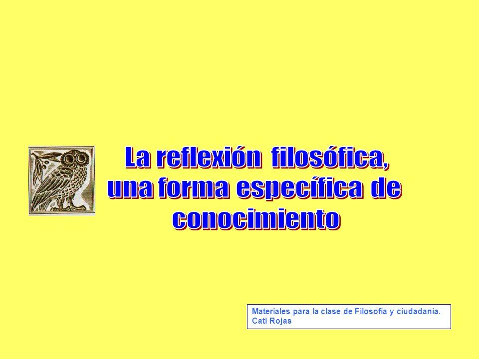 Materiales para la clase de Filosofía y ciudadanía. Cati Rojas