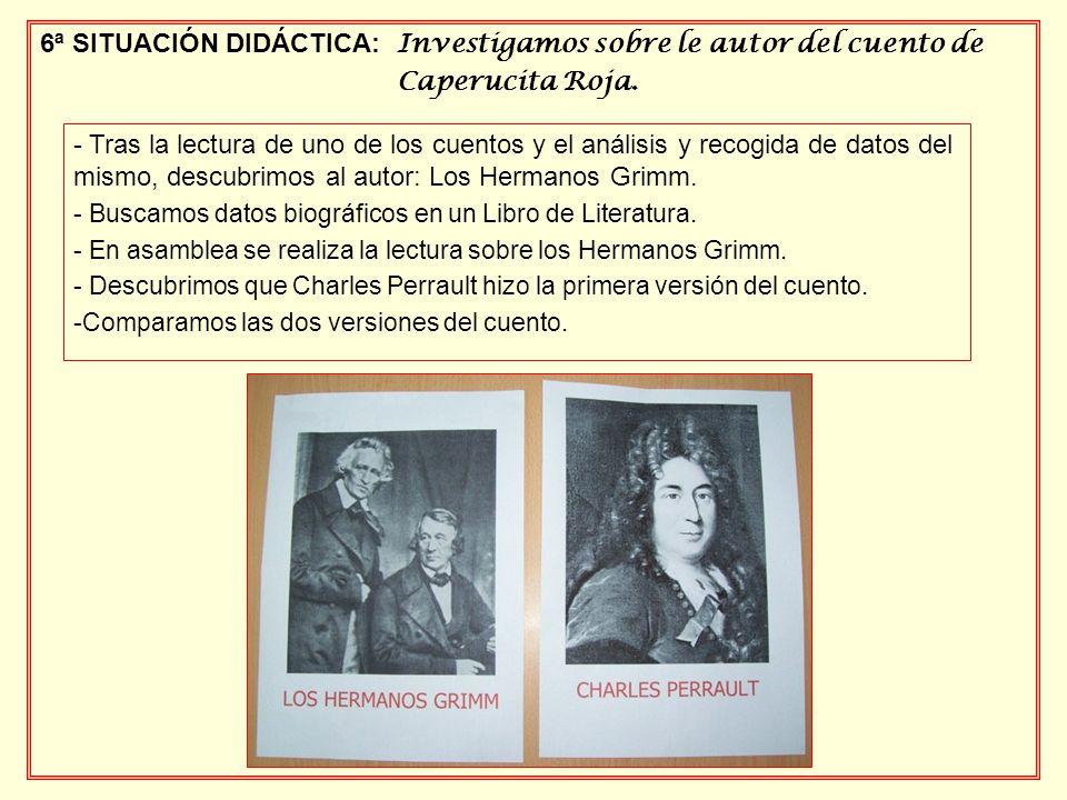 6ª SITUACIÓN DIDÁCTICA: Investigamos sobre le autor del cuento de Caperucita Roja.