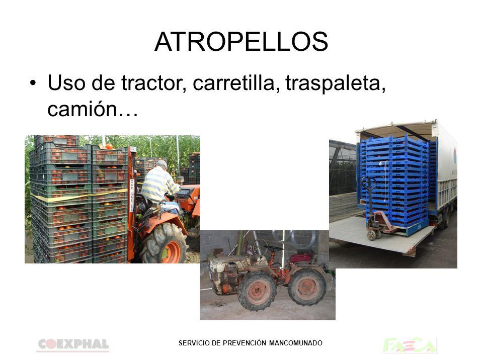 SERVICIO DE PREVENCIÓN MANCOMUNADO ATROPELLOS Uso de tractor, carretilla, traspaleta, camión…
