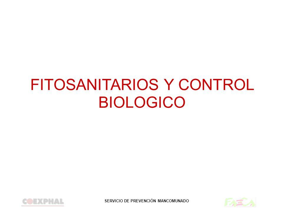 SERVICIO DE PREVENCIÓN MANCOMUNADO FITOSANITARIOS Y CONTROL BIOLOGICO