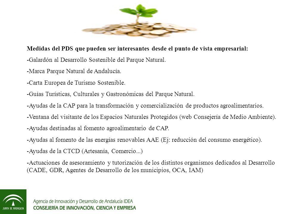 Medidas del PDS que pueden ser interesantes desde el punto de vista empresarial: -Galardón al Desarrollo Sostenible del Parque Natural.